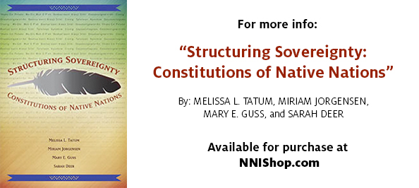 """Structuring Sovereignty: Constitutions of Native Nations"" Book available for purchase at NNIShop.com"