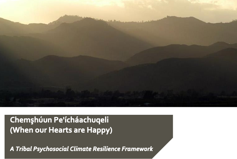 Chemşhúun Pe'ícháachuqeli (When our Hearts are Happy) A Tribal Psychosocial Climate Resilience Framework.png