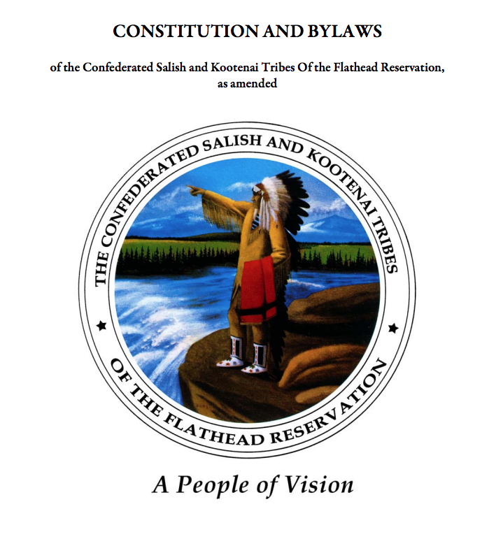 Constitution and Bylaws of the Confederated Salish and Kootenai Tribes of the Flathead Reservation