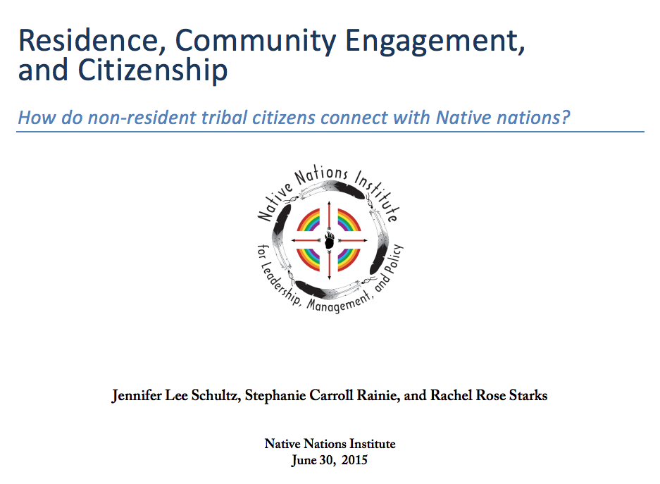 Residence, Community Engagement, and Citizenship: How do non-resident tribal citizens connect with Native nations?