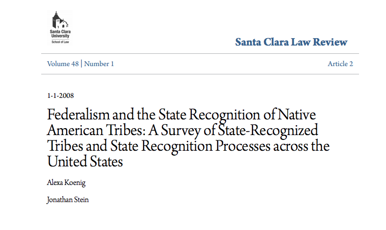 Federalism and the State Recognition of Native American Tribes: A Survey of State-Recognized Tribes and State Recognition Processes Across the United States