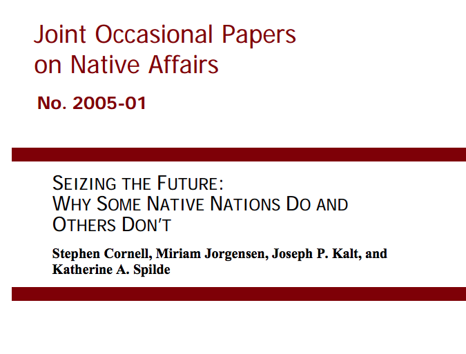 Seizing the Future: Why Some Native Nations Do and Others Don't