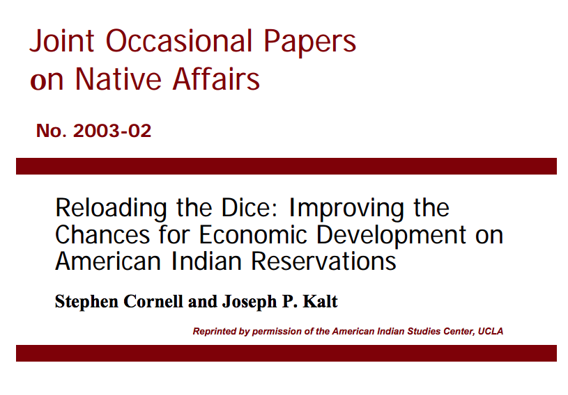 Reloading the Dice: Improving the Chances for Economic Development on American Indian Reservations