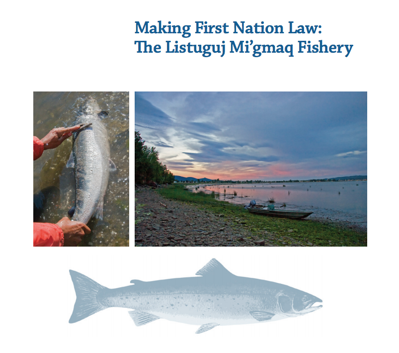 Making First Nation Law: The Listuguj Mi'gmaq Fishery