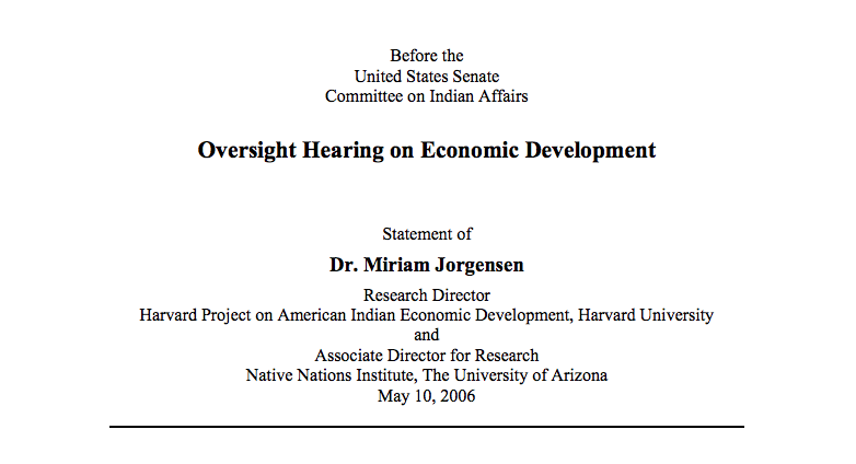 Statement before the United States Senate Committee on Indian Affairs Oversight Hearing on Economic Development