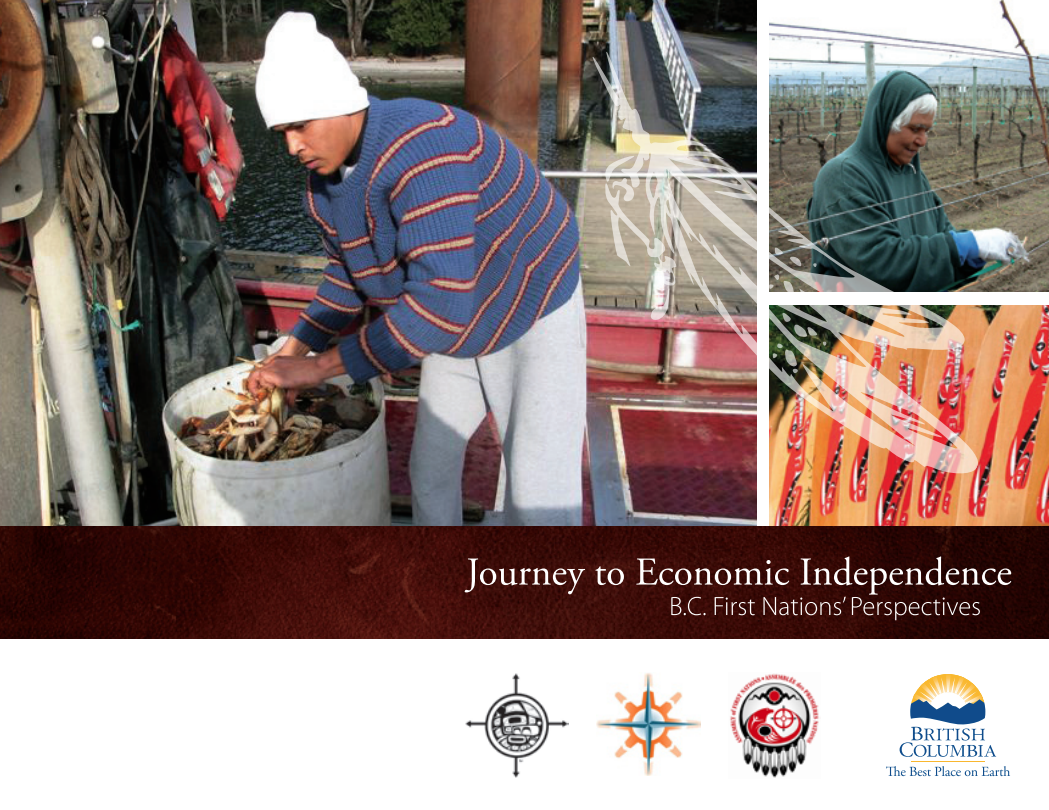 Journey to Economic Independence: B.C. First Nations' Perspectives
