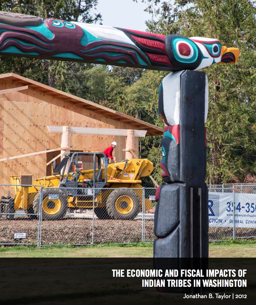 The Economic and Fiscal Impacts of Indian Tribes in Washington