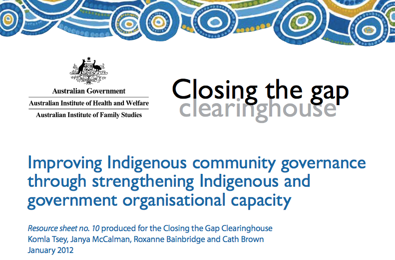 Improving Indigenous community governance through strengthening Indigenous and government organisational capacity