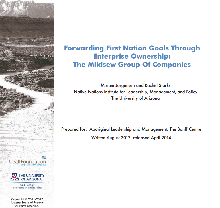 Forwarding First Nation Goals Through Enterprise Ownership: The Mikisew Group Of Companies