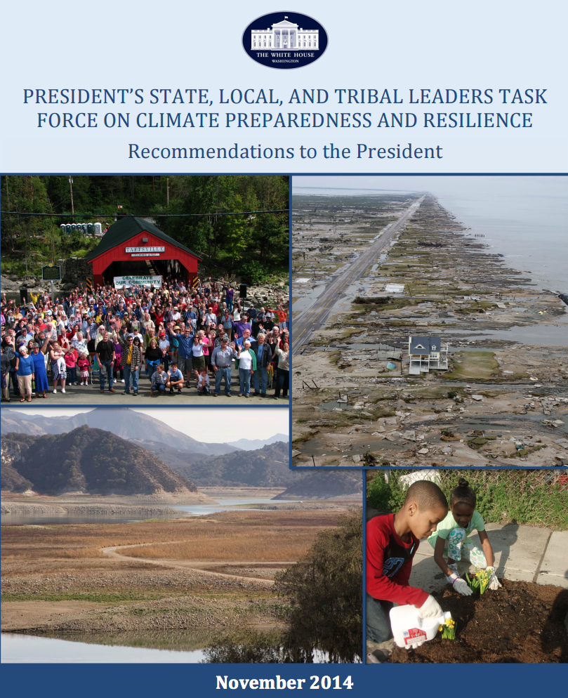 President's State, Local, and Tribal Leaders Task Force on Climate Preparedness and Resilience: Recommendations to the President