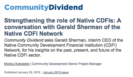 Strengthening the role of Native CDFIs: A conversation with Gerald Sherman of the Native CDFI Network