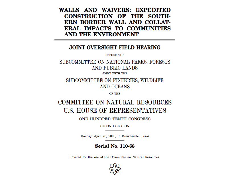 Walls and Waivers: Expedited Construction of the Southern Border Wall and Collateral Impacts to Communities and the Environment