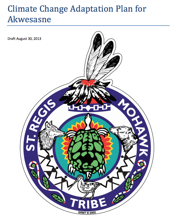 Saint Regis Mohawk Tribe: Climate Change and Adaptation Planning for Haudenosaunee Tribes