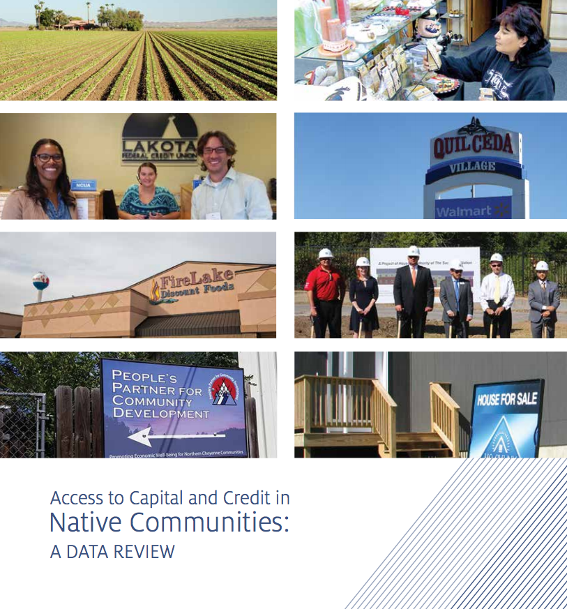 Access to Capital and Credit in Native Communities: A Data Review