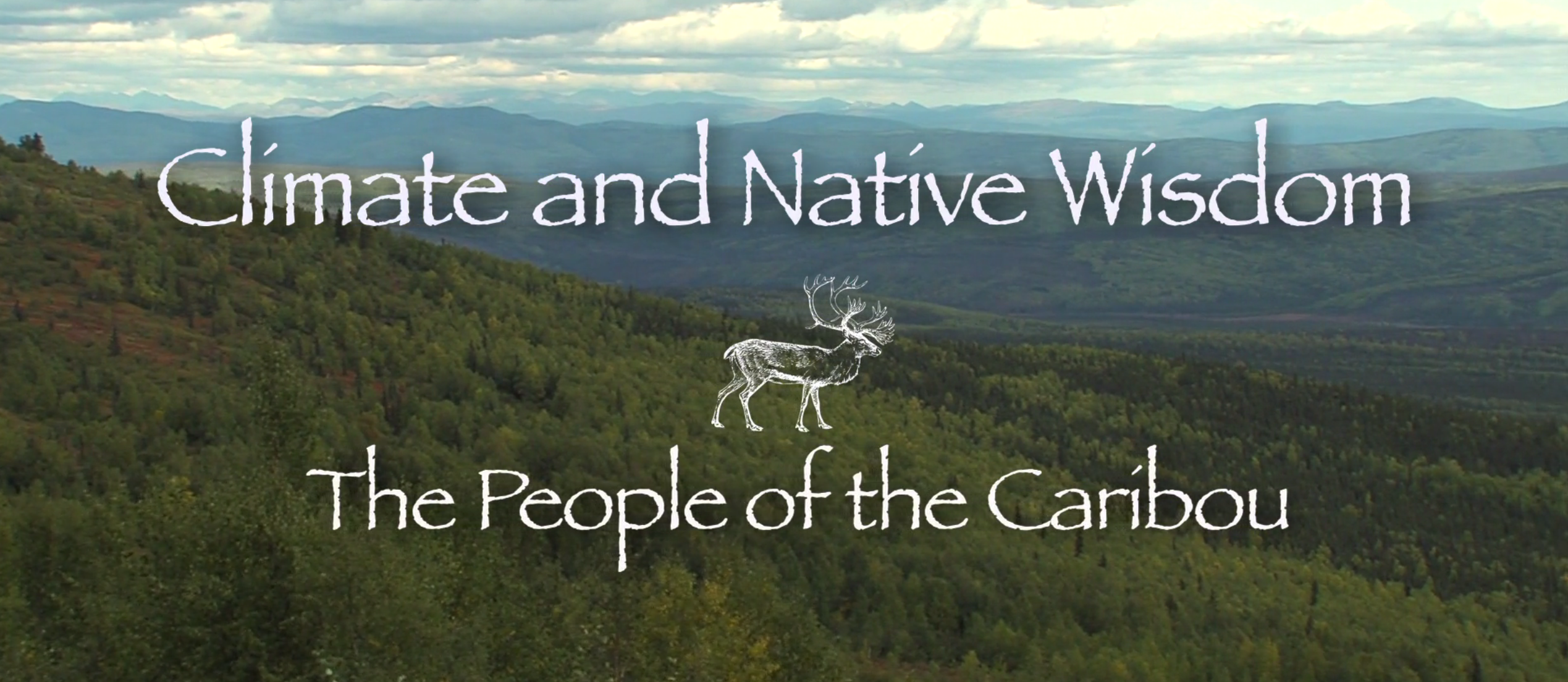 The Cutting Edge: Climate and the People of the Caribou