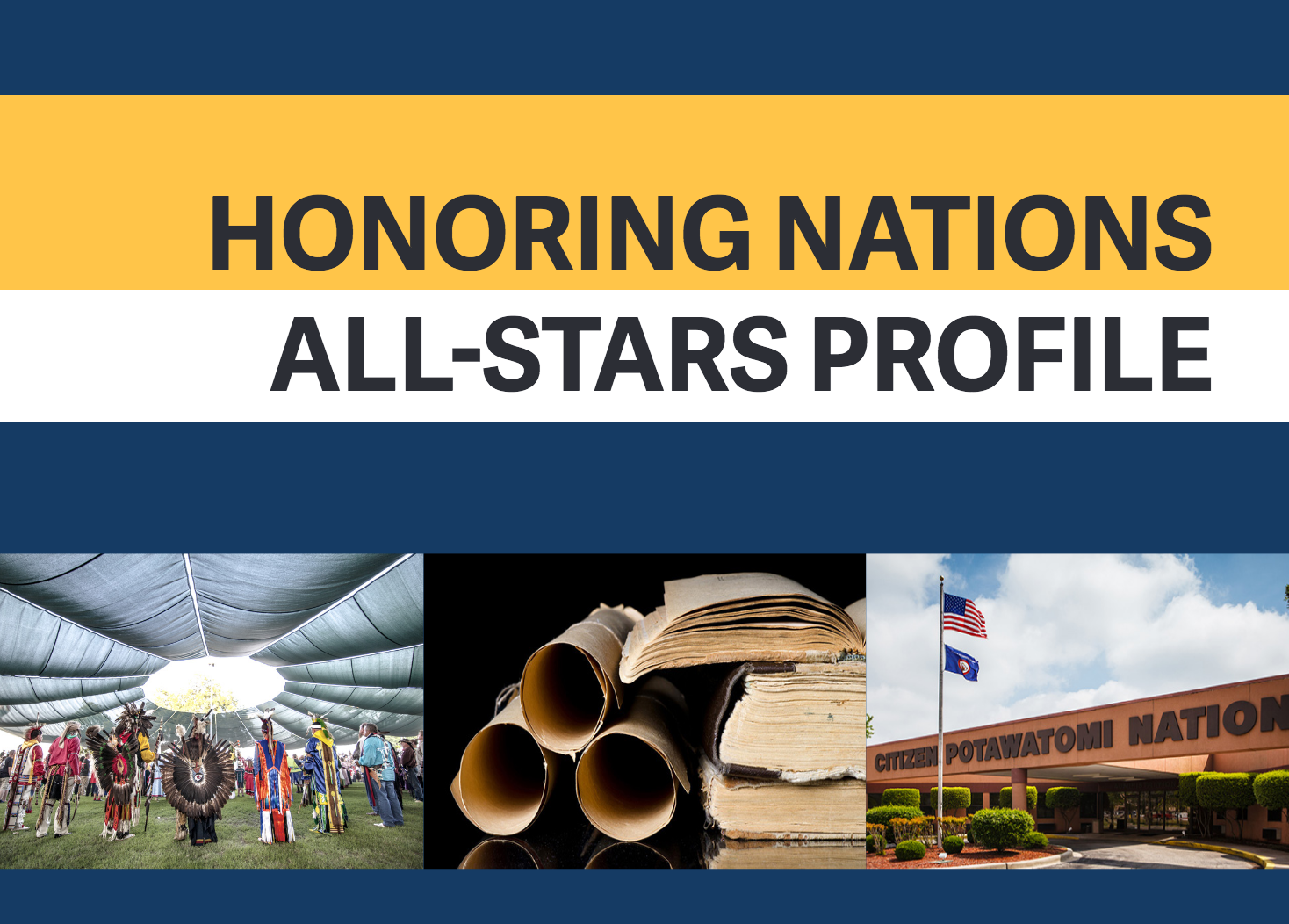 HONORING NATIONS ALL-STARS PROFILE: Constitutional Reform Citizen Potawatomi Nation