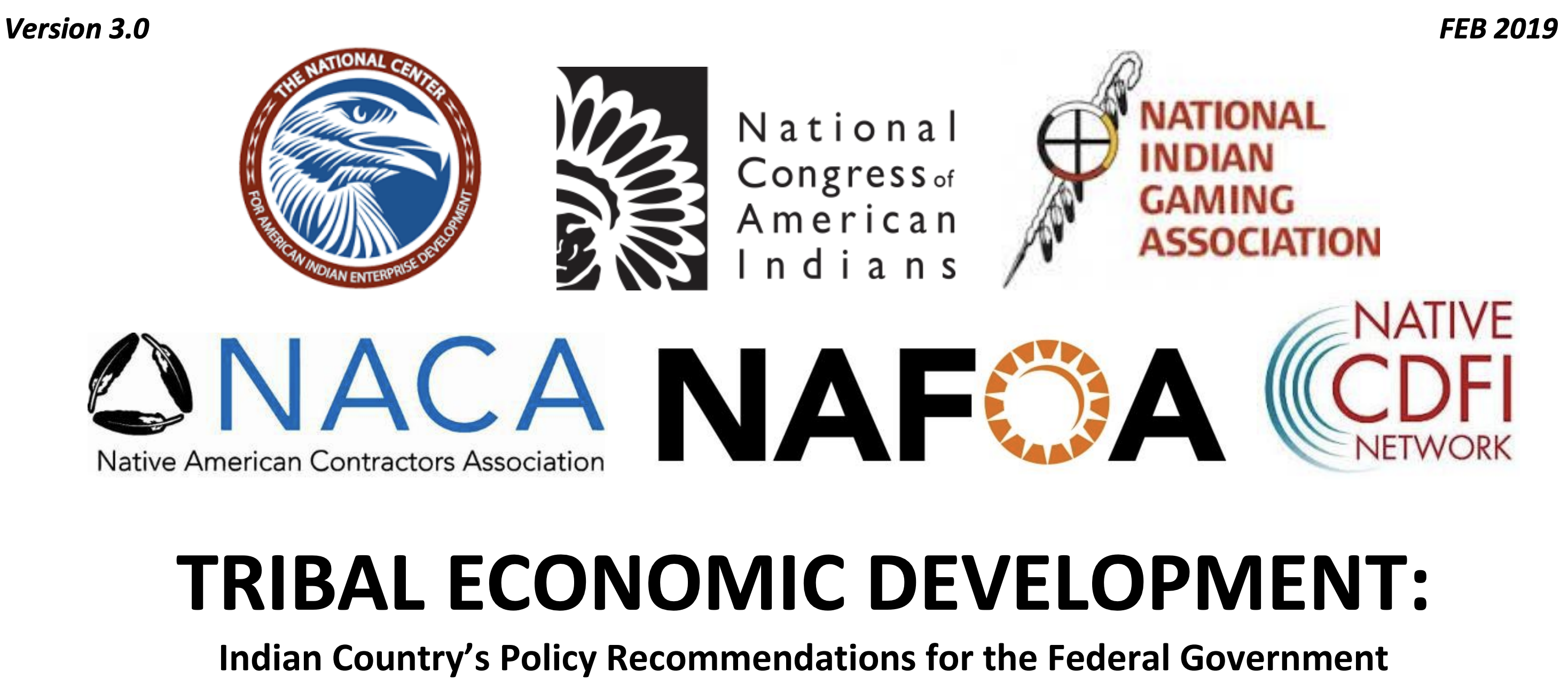 TRIBAL ECONOMIC DEVELOPMENT: Indian Country's Policy Recommendations for the Federal Government