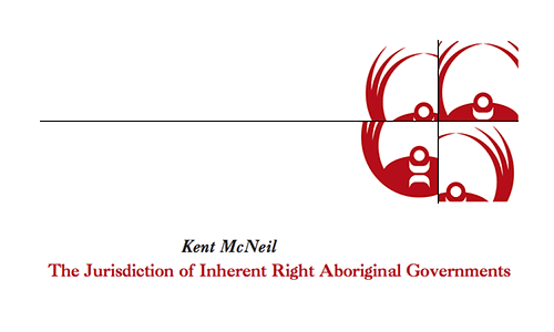 The Jurisdiction of Inherent Right Aboriginal Governments
