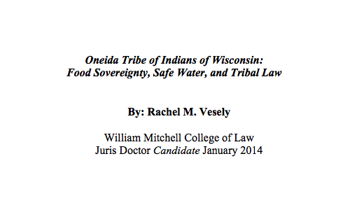Oneida Tribe of Indians of Wisconsin: Food Sovereignty, Safe Water, and Tribal Law