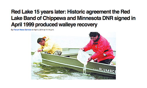 Red Lake 15 years later: Historic agreement the Red Lake Band of Chippewa and Minnesota DNR signed in April 1999 produced walleye recovery