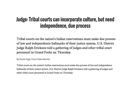 Judge: Tribal courts can incorporate culture, but need independence, due process