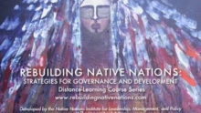 The Rebuilding Native Nations: Strategies for Governance and Development course series