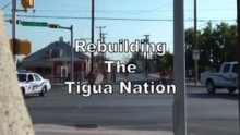 Rebuilding the Tigua Nation