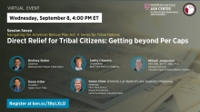 Navigating the American Rescue Plan Act: A Series for Tribal Nations, Session 7