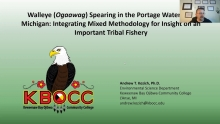 Walleye Ogaawag Spearing in the Portage Waterway, MI: Mixed Methods for Insight on a Tribal Fishery