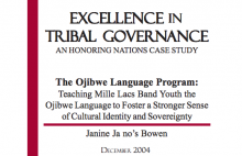 The Ojibwe Language Program: Teaching Mille Lacs Band Youth the Ojibwe Language to Foster a Stronger Sense of Cultural Identity and Sovereignty