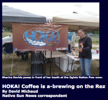 Hoka! Coffee gets off the ground in Pine Ridge