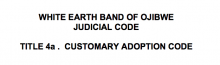 Customary Adoption Code, White Earth Band of Ojibwe