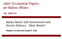 Alaska Native Self-Government and Service Delivery: What Works?