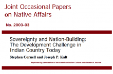 Sovereignty and Nation-Building: The Development Challenge in Indian Country Today