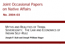 Myths and Realities of Tribal Sovereignty: The Law and Economics of Indian Self-Rule