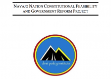 Navajo Nation Constitutional Feasibility and Government Reform Project
