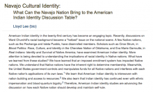Navajo Cultural Identity: What can the Navajo Nation bring to the American Indian Identity Discussion Table?