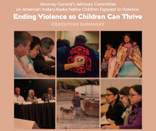 Attorney General's Advisory Committee on American Indian/Alaska Native Children Exposed to Violence: Ending Violence so Children Can Thrive
