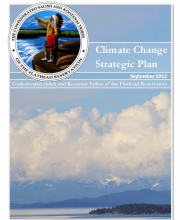 Confederated Salish & Kootenai Tribes Climate Change Strategic Plan.