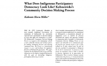 What Does Indigenous Participatory Democracy Look Like? Kahnawà:Ke's Community Decision Making Process