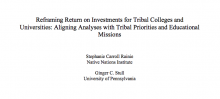 Reframing Return on Investments for Tribal Colleges and Universities: Aligning Analyses with Tribal Priorities and Educational Missions