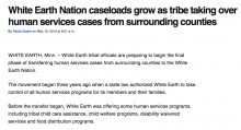 White Earth Nation caseloads grow as tribe taking over human services cases from surrounding counties