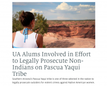 UA Alums Involved in Effort to Legally Prosecute Non-Indians on Pascua Yaqui Tribe