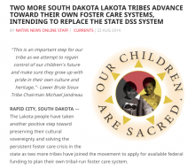 Two More South Dakota Lakota Tribes Advance Toward Their Own Foster Care Systems, Intending to Replace the State DSS System