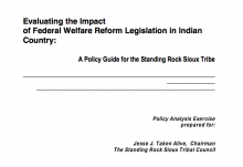 Evaluating the Impact of Federal Welfare Reform Legislation in Indian Country: A Policy for the Standing Rock Sioux Tribe