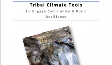 Tribal Climate Tools To Engage Community & Build Resilience