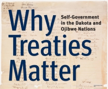 Why Treaties Matter: Relations: Dakota & Ojibwe Treaties