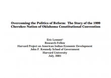 Overcoming the Politics of Reform: The Story of the 1999 Cherokee Nation of Oklahoma Constitutional Convention
