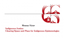 Indigenous Justice: Clearing Space and Place for Indigenous Epistemologies
