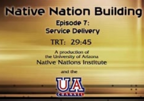 Segment 7: Tribal Service Delivery: Meeting Citizens' Needs